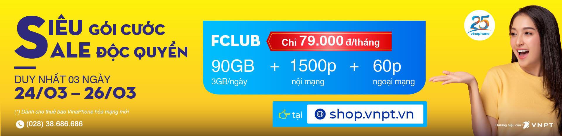 Sim Fclub VinaPhone data 3GB/ngày - Siêu gói cước Sale độc quyền